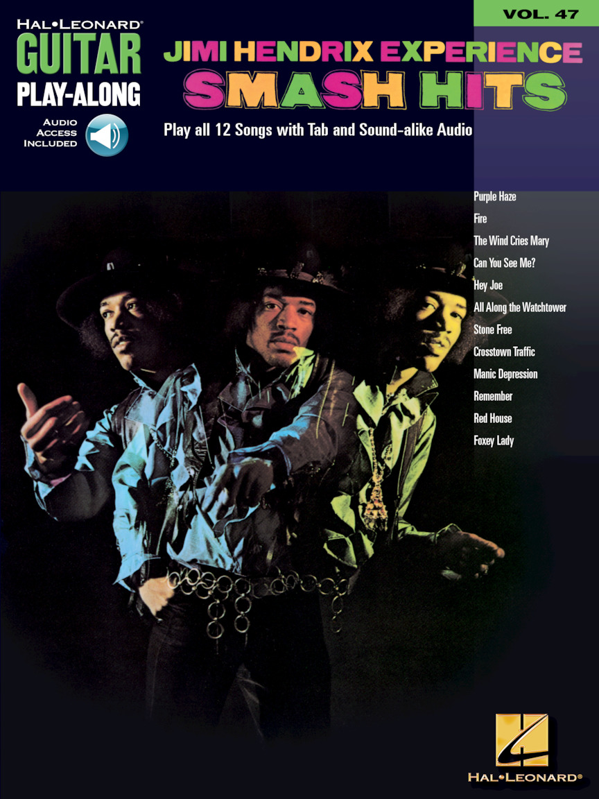 Hal Leonard Jimi Hendrix Experience Smash Hits / Guitar Play-Along Volume 47 (incl. audio access) Songbooks for Electric Guitar